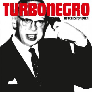 TURBONEGRO - Never is Forever LP