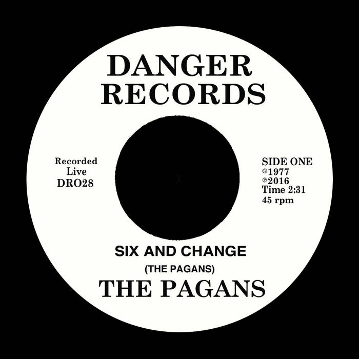 The Pagans - Six and Change 7""