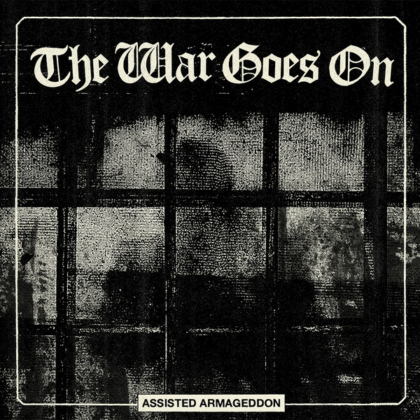The War Goes On ‎– Assisted Armageddon LP
