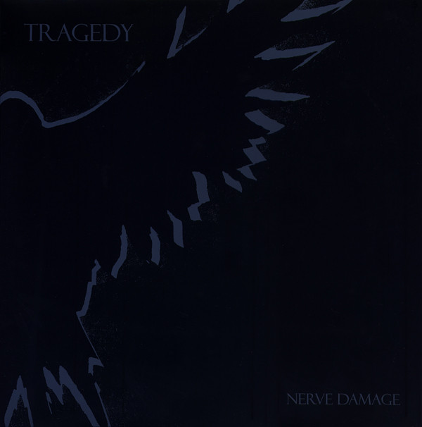 Tragedy ‎– Nerve Damage LP
