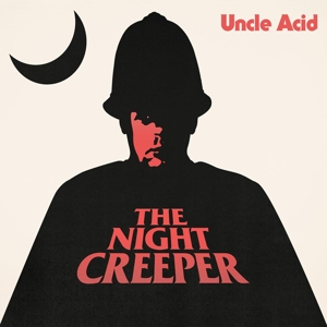 UNCLE ACID & THE DEADBEATS - the night creeper 2 x LP - Click Image to Close