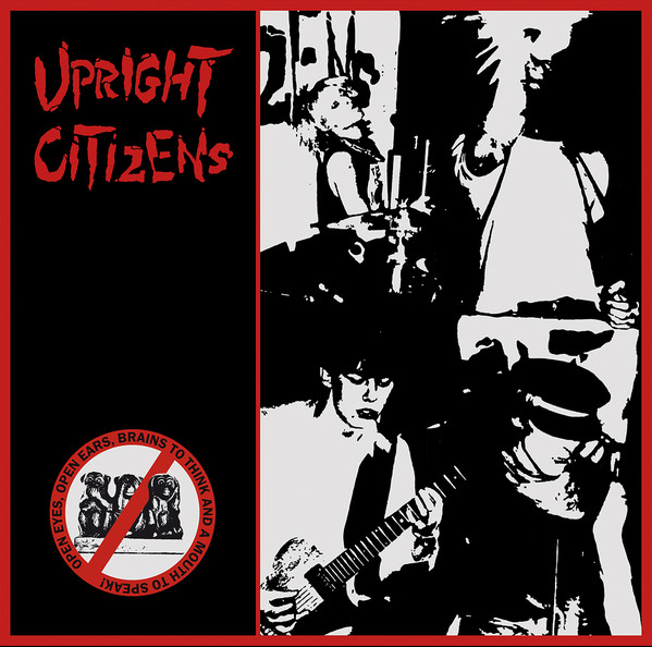 UPRIGHT CITIZENS - Open eyes, open ears, brains to think... LP