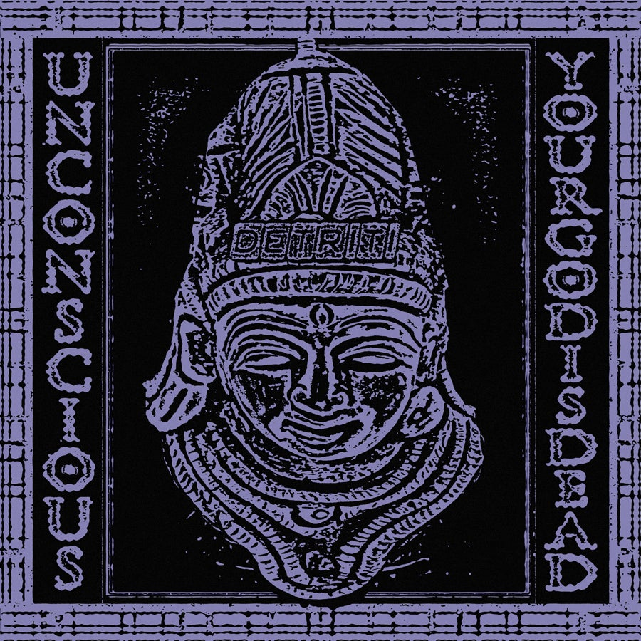 "Unconscious - ""Your God is Dead"" LP"