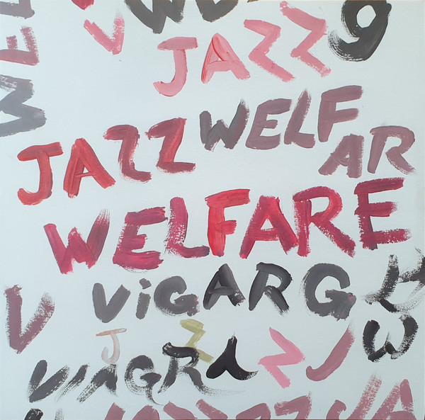 Viagra Boys ‎– Welfare Jazz LP