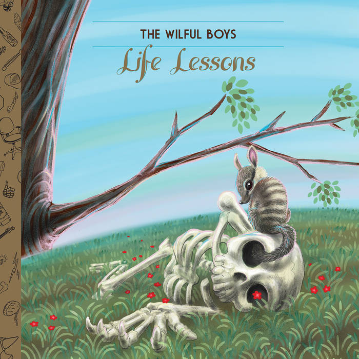 THE WILFUL BOYS – Life Lessons LP