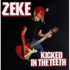 Zeke ‎– Kicked In The Teeth LP