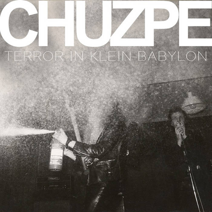 CHUZPE – Terror in Klein Babylon LP