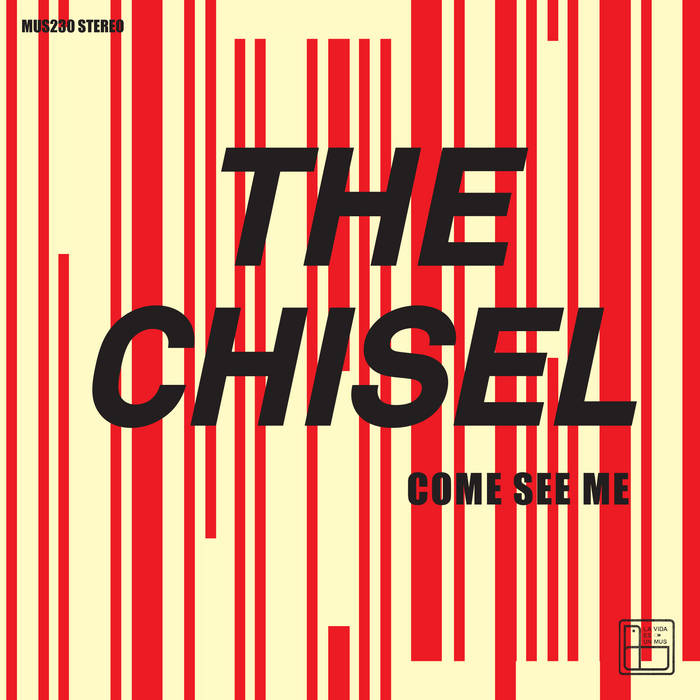 THE CHISEL - Come See Me/ Not The Only One EP 7""