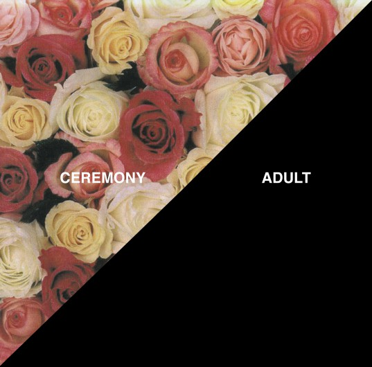 Ceremony - Adult 7""