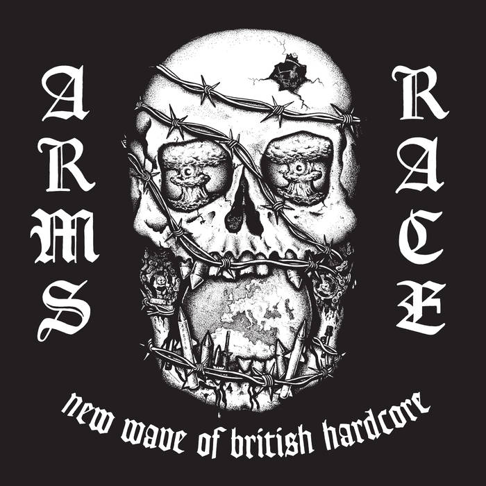 ARMS RACE - New Wave Of Brttish Hardcore LP - Click Image to Close