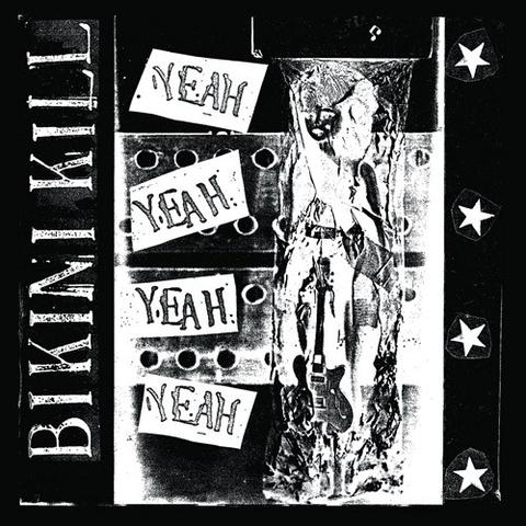 "BIKINI KILL - ""Yeah Yeah Yeah Yeah"" LP - Click Image to Close"