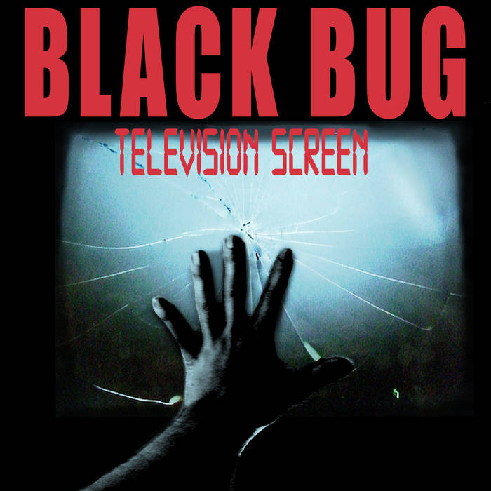 BLACK BUG - Television Screen 7""