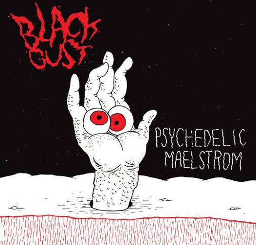 Black Gust - Psychedelic Maelstrom 7""