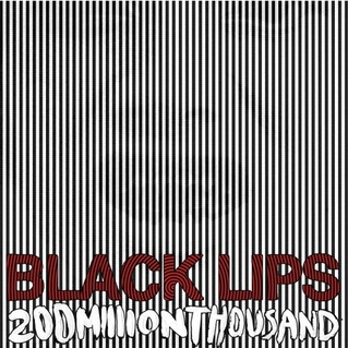 Black Lips – 200 Million Thousand LP