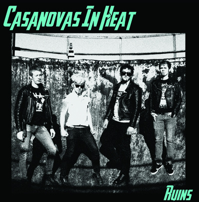 Casanovas In Heat ‎– Ruins