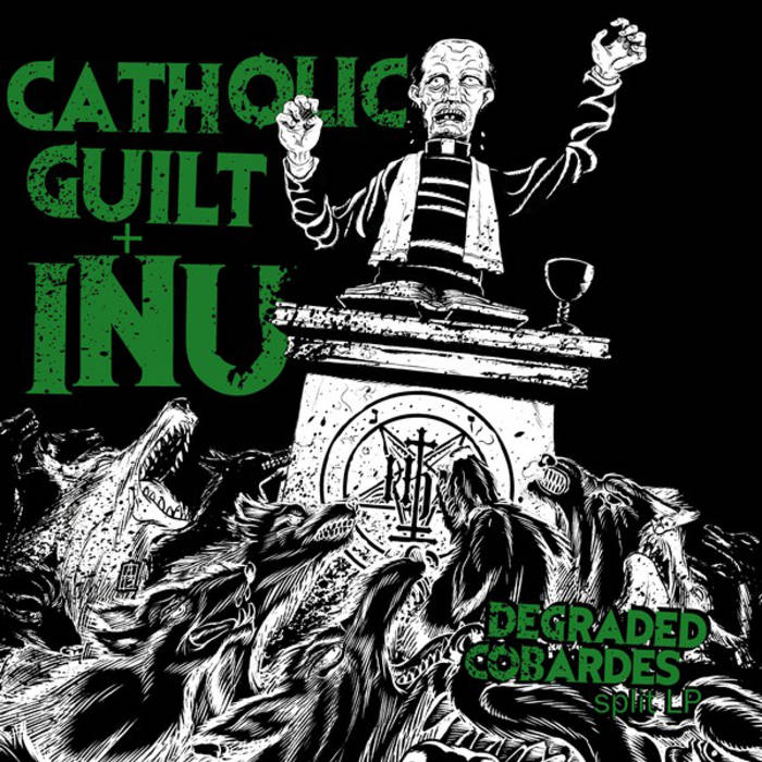 CATHOLIC GUILT / INU - Split Lp