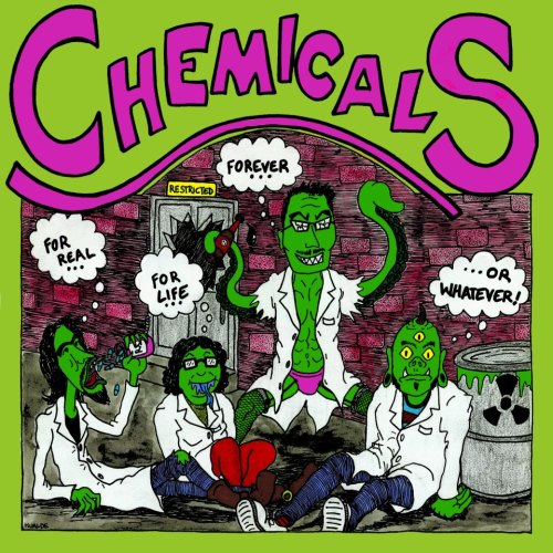 CHEMICALS - For Real, For Life, Forever, ..Or Whatever LP