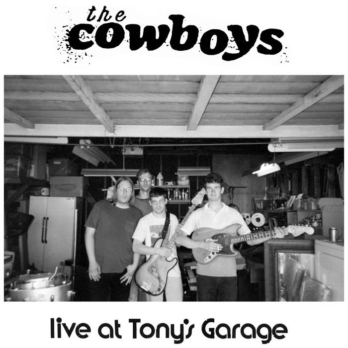 The Cowboys - Live at Tony's Garage 7""