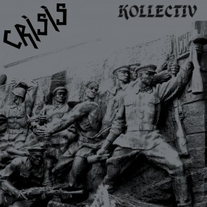 CRISIS - Kollectiv 2LP