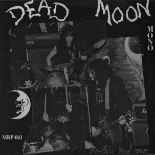 "DEAD MOON - ""strange pray tell"" LP"