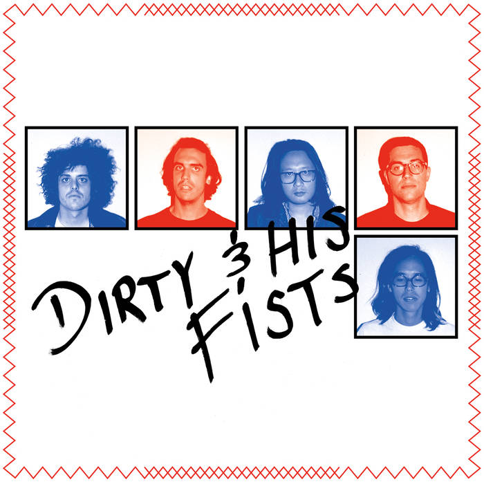 Dirty & His Fists ‎– Dirty & His Fists 7""