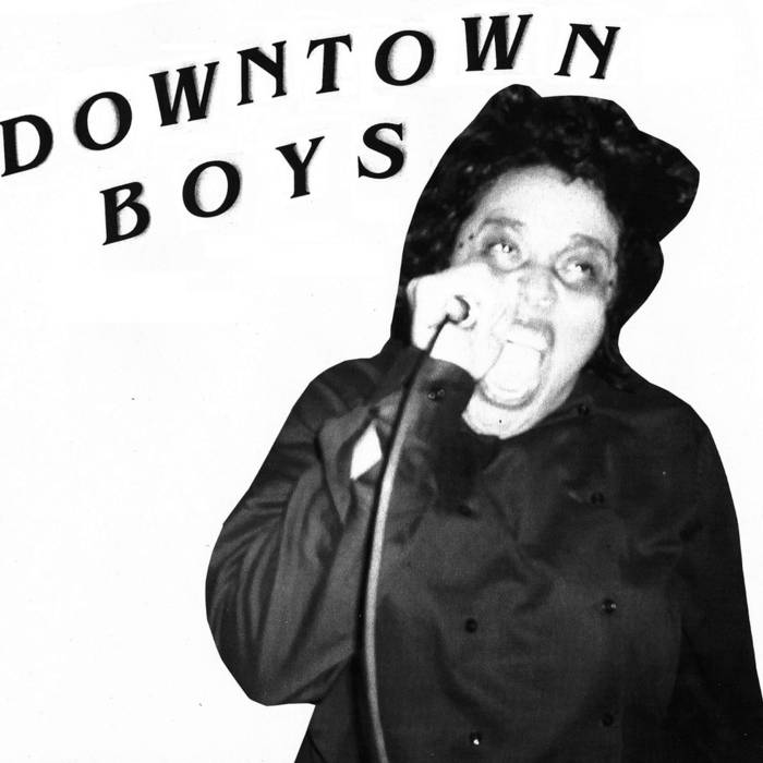 Downtown Boys - ST 7""