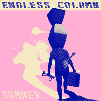 Endless Column - Summer 7""