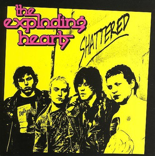 The Exploding Hearts ‎– Shattered LP