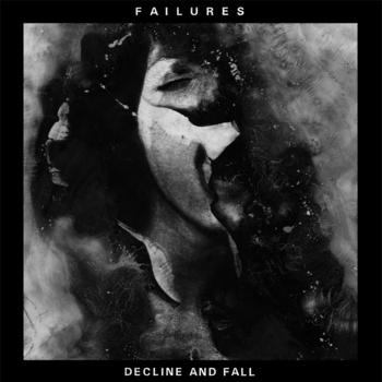FAILURES – decline and fall