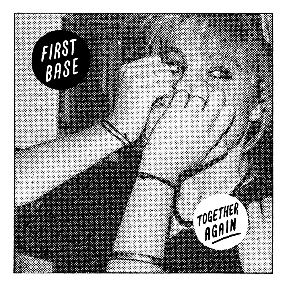 "First Base - ""Together Again"" 7"""