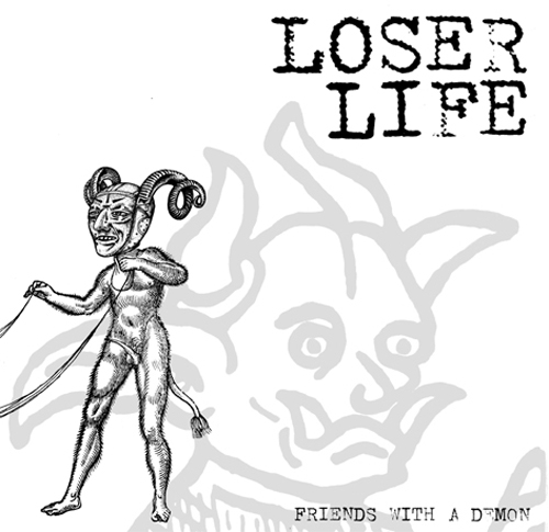 LOSER LIFE - FRIENDS WITH A DEMON