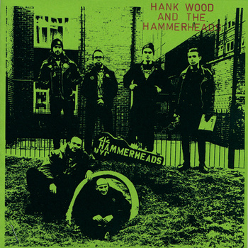 HANK WOOD AND THE HAMMERHEADS - S/T 7""