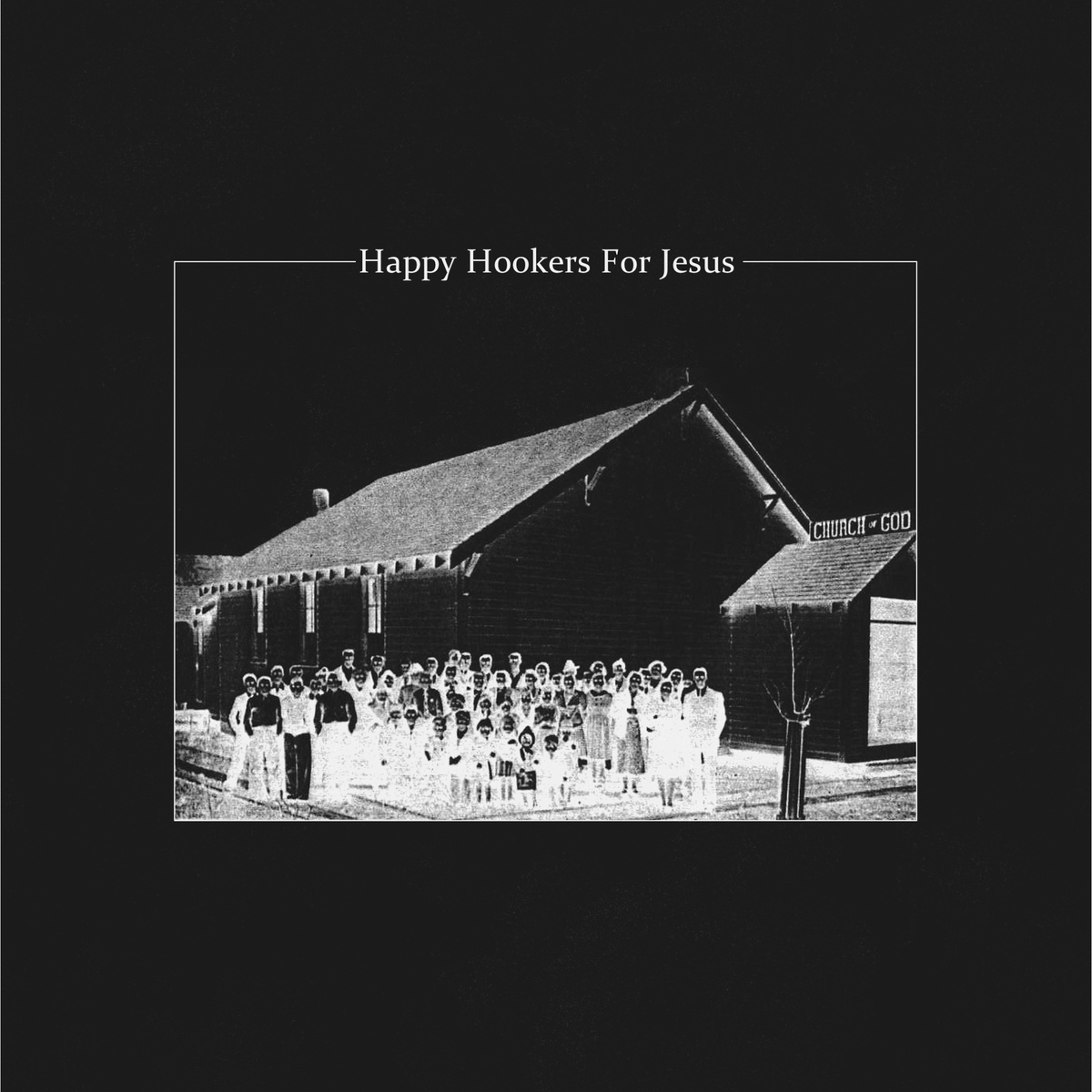 Happy Hookers For Jesus - s​/​t EP
