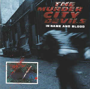 The Murder City Devils - In Name And Blood LP