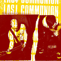 "LAST COMMUNION - Same Oneside 12"" with silkscreened B-side"