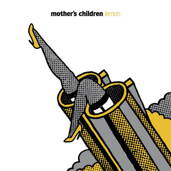 MOTHER'S CHILDREN - LEMON LP