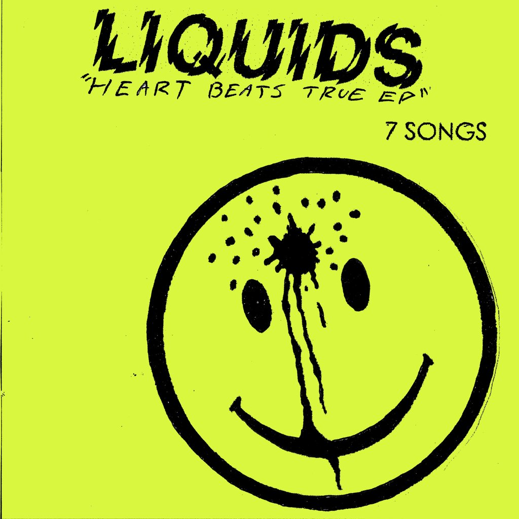 Liquids - Heart Beats True 7""