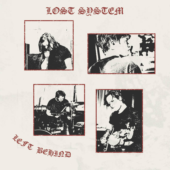 "Lost System - ""Left Behind"" LP"