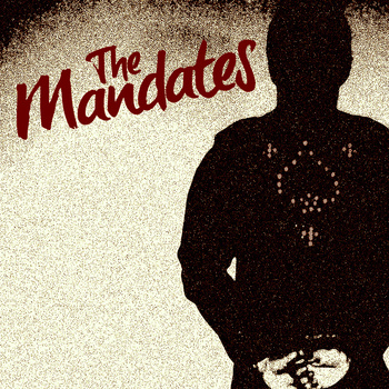 The Mandates s/t LP