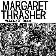 MARGARET THRASHER - Moderate Rock LP
