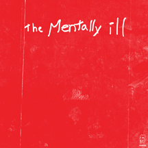 The Mentally Ill - Strike The Bottom Red LP