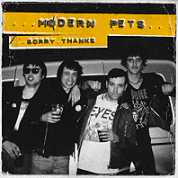MODERN PETS - Sorry Thanks LP