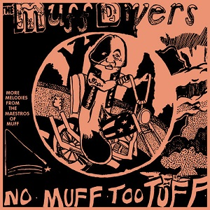 The Muff Divers - No Muff Too Tuff EP - ETT VERSION