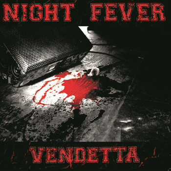"NIGHT FEVER - ""Vendetta"" 12"""