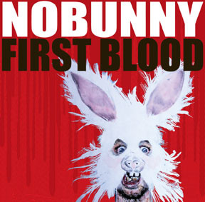 NOBUNNY - First Blood LP