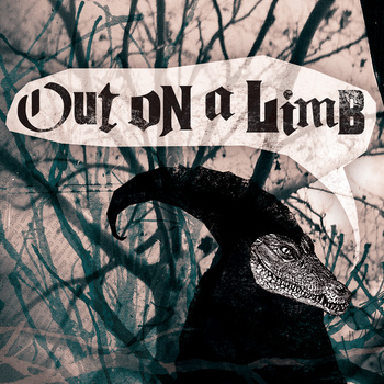 Out On A Limb - s​/​t 7""