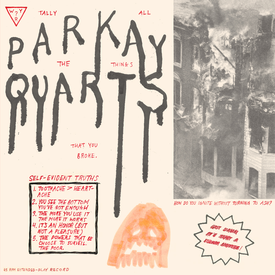 Parquet Courts - Tally All The Things That You Broke
