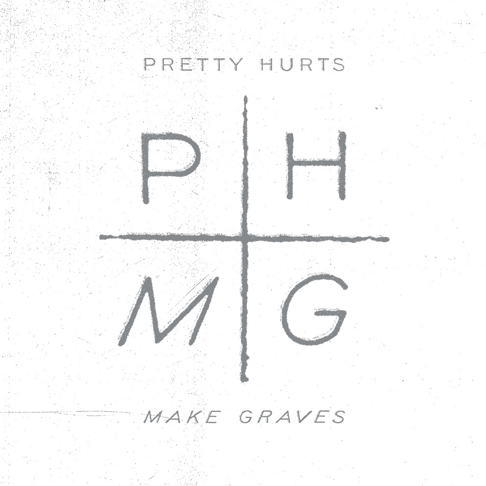Pretty Hurts - Make Graves 12""