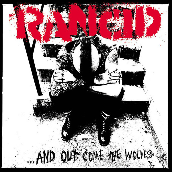 Rancid - And Out Come the Wolves LP 20th Anniversary