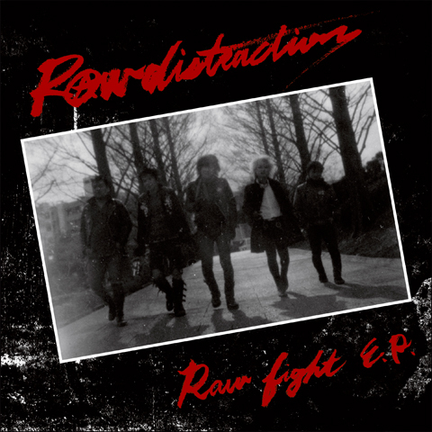 "RAW DISTRACTIONS - ""Raw Fight"" 7"""